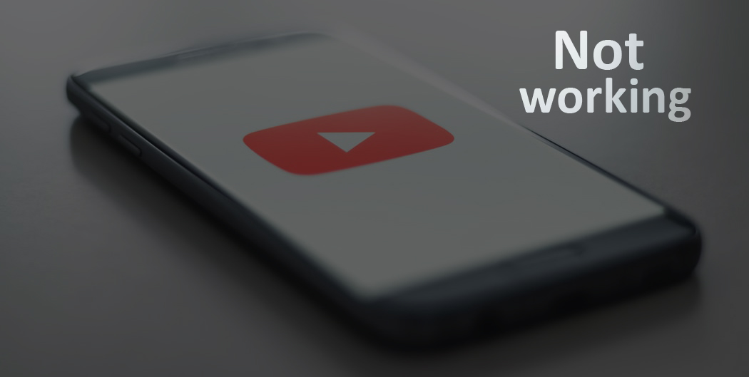not working youtube android- unboxcell