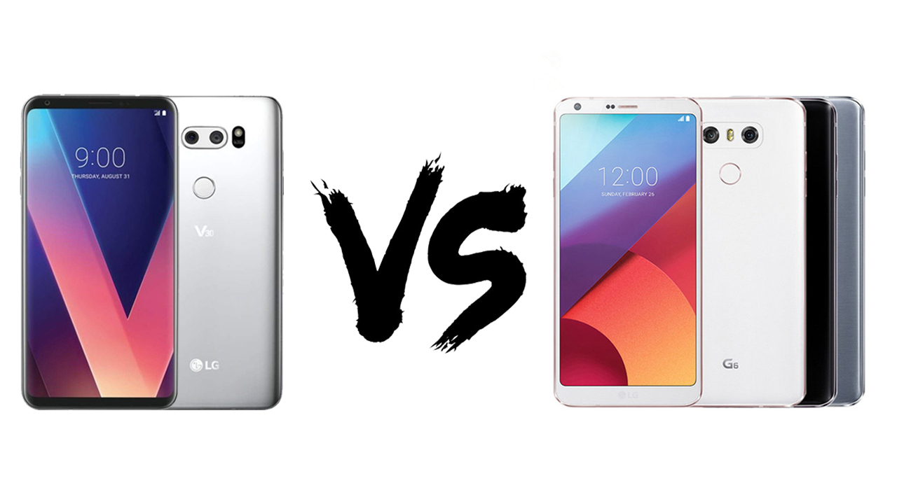 Which is better LG v30 or LG g6: unbox cell