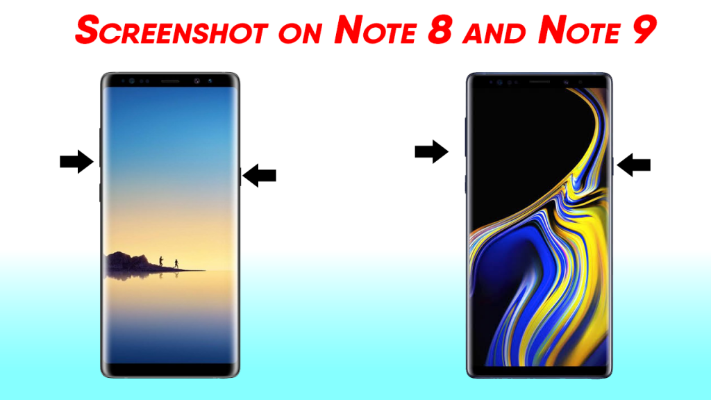 How to take screenshot on Note 8 and Note 9?